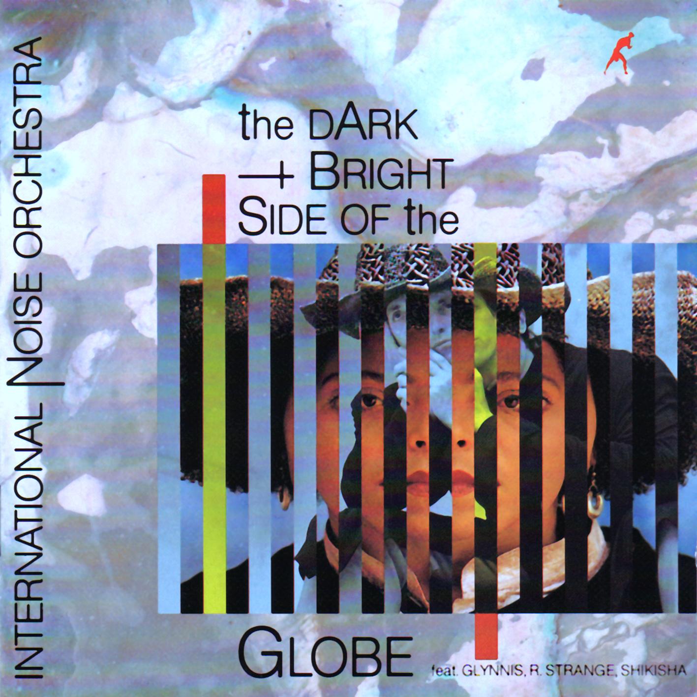 International Noise Orchestra - The Dark + Bright Side Of The Globe feat. Richard Strange